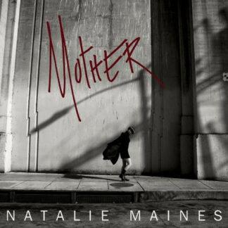 Natalie Maines - Mother (LP, Album + CD)