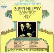 Members Of The Glenn Miller Orchestra - Remember When Vol.2 - Glenn Miller's Greatest Hits (LP)
