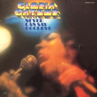 Gloria Gaynor - Never Can Say Goodbye (LP, Album, P/Mixed)