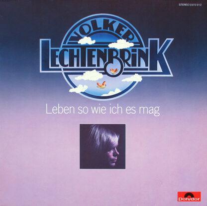 Volker Lechtenbrink - Leben So Wie Ich Es Mag (LP, Album)