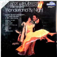 Bert Kaempfert & Sein Orchester* - Wonderland By Night (LP, Album, Comp, Club)