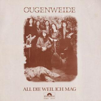 Ougenweide - All Die Weil Ich Mag (LP, Album, RE)