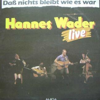 Hannes Wader - Daß Nichts Bleibt Wie Es War - Live (LP, Album)