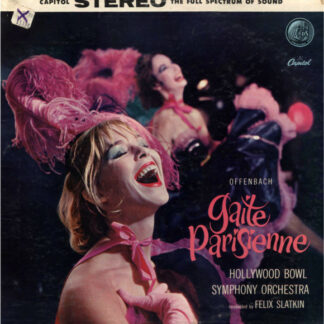 Offenbach*, The Hollywood Bowl Symphony Orchestra Conducted By Felix Slatkin - Gaite Parisienne (LP, Album, RE)