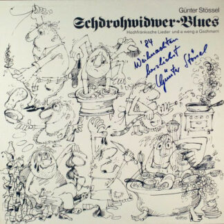 Günter Stössel - Schdrohwidwer-Blues (LP, Album)