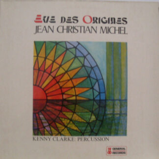 Jean-Christian Michel - Eve Des Origines (LP, RE)