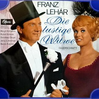 Franz Lehár - Margit Schramm, Rudolf Schock, Berliner Symphoniker Dirigent Robert Stolz - Die Lustige Witwe (Querschnitt) (LP, Album, Club)