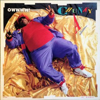 "Chunky A - Owwww! (12"", Single)"