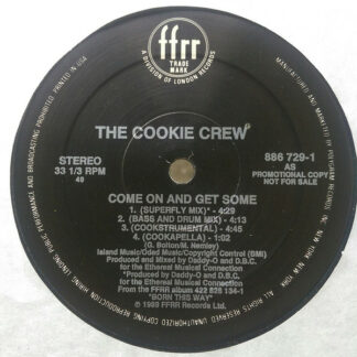 The Cookie Crew - Come On & Get Some (12