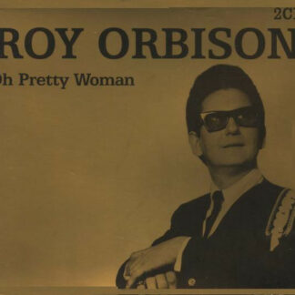 Roy Orbison - Oh Pretty Woman (2xCD, Comp, RE)
