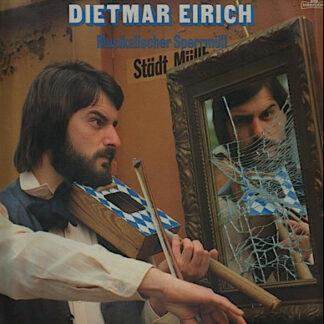 Dietmar Eirich - Musikalischer Sperrmüll (LP)