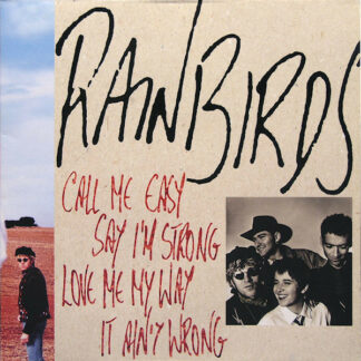 Rainbirds - Call Me Easy Say I'm Strong Love Me My Way It Ain't Wrong (LP, Album)