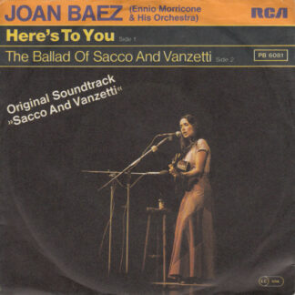 """Joan Baez, Ennio Morricone & His Orchestra* - Here's To You (7"""", Single, RE)"""
