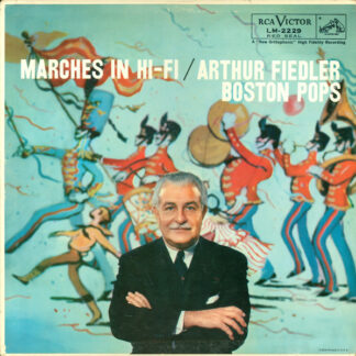 Arthur Fiedler, Boston Pops* - Marches In Hi-Fi (LP, Album, Mono)