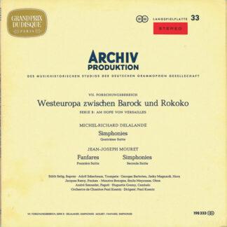 Delalande*, Mouret*, Adolf Scherbaum, Orchestre De Chambre Paul Kuentz, Paul Kuentz - Simphonies • Fanfares • Simphonies (LP, Sti)