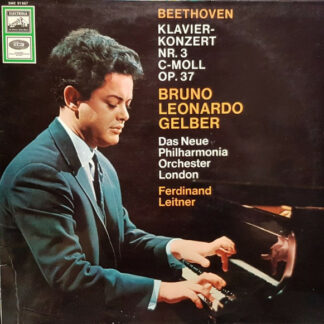 Beethoven*, Bruno Leonardo Gelber, Das Neue Philharmonia Orchester London*, Ferdinand Leitner - Klavierkonzert Nr. 3 C-moll Op. 37 (LP)
