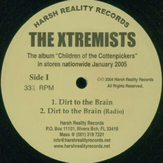 The Xtremists - Dirt To The Brain / Another Day Another Dollar (12