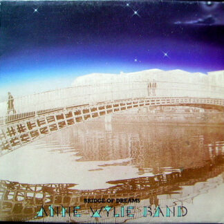 Anne Wylie Band - Bridge Of Dreams (LP, Album)