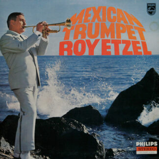Roy Etzel With Gert Wilden And His Orchestra* - Mexican Trumpet (LP)