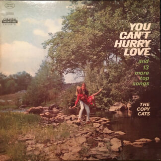 The Copy Cats (2) - You Can't Hurry Love And 13 More Top Songs (LP, Album)