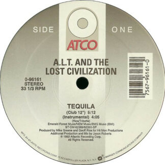A.L.T. & The Lost Civilization - Tequila (12