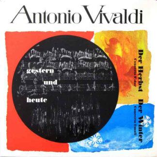 Antonio Vivaldi, Jaap Schröder, Günter Noris - Antonio Vivaldi - Gestern Und Heute - Der Herbst & Der Winter (LP)