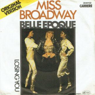 "Belle Epoque - Miss Broadway (7"", Single)"