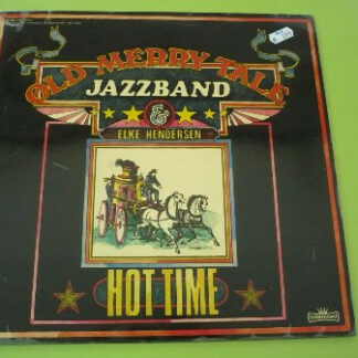 Old Merry Tale Jazzband & Elke Hendersen - Hot Time (LP)