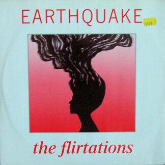 """The Flirtations - Earthquake (12"""")"""