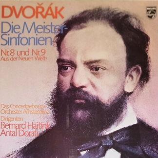 Dvořák*, Das Concertgebouw-Orchester Amsterdam*, Bernard Haitink, Antal Dorati - Die Meister-Sinfonien Nr.8 Und Nr.9 ></noscript><img width=