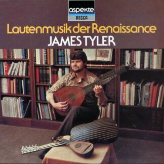James Tyler - Lautenmusik Der Renaissance (LP, RE)