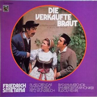Friedrich Smetana*, Pilar Lorengar, Gottlob Frick, Fritz Wunderlich, RIAS-Kammerchor, Bamberger Symphoniker, Rudolf Kempe - Die Verkaufte Braut (2xLP + Box)