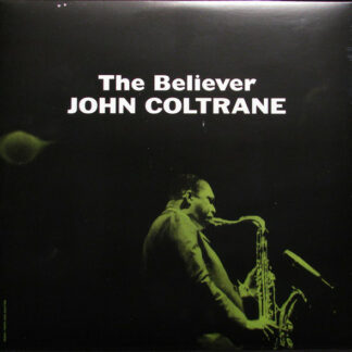 John Coltrane - The Believer (LP, Album, Num, RE, Cle)