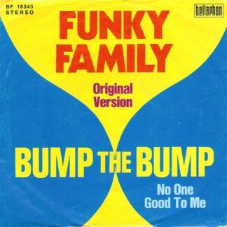 "Funky Family (3) - Bump The Bump (7"", Single)"