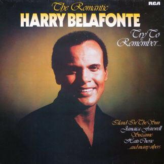 Harry Belafonte - The Romantic Harry Belafonte – Try To Remember.... (LP, Comp, Club)