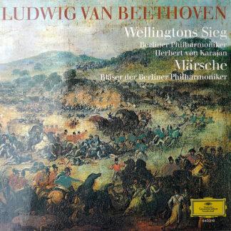 Ludwig van Beethoven / Berliner Philharmoniker, Herbert von Karajan, Bläser der Berliner Philharmoniker* - Wellingtons Sieg / Märsche – La Vittoria Di Wellington / Marce (LP)