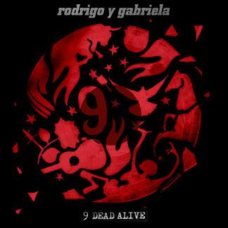 Rodrigo Y Gabriela - 9 Dead Alive (LP, Album + CD, Album)