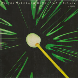 Pierre Moerlen's Gong - Time Is The Key (LP, Album)