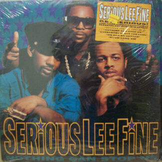 Serious-Lee-Fine - Nothing Can Stop Us (LP, Album)