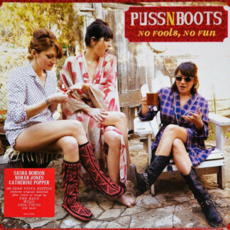 Puss N Boots - No Fools, No Fun (LP, Album, 180)
