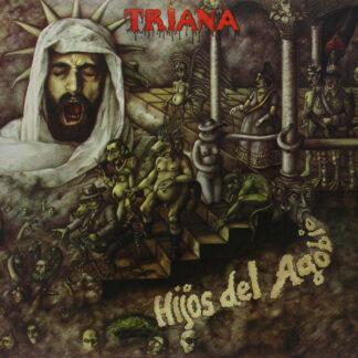 Triana (2) - Hijos Del Agobio (RM + LP, Album, RE, Gat + CD, Album, RE)