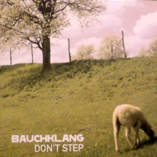 Bauchklang - Don't Step (12
