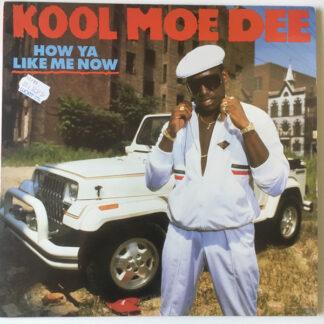 Kool Moe Dee - How Ya Like Me Now (LP, Album, DMM)
