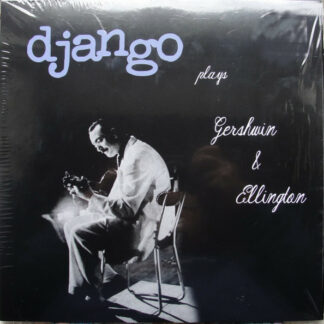 Django Reinhardt - Plays Gershwin & Ellington (LP, Comp, Ltd, Num, Aud)