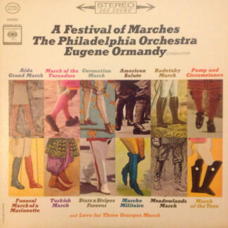 Eugene Ormandy, The Philadelphia Orchestra - A Festival Of Marches (LP)