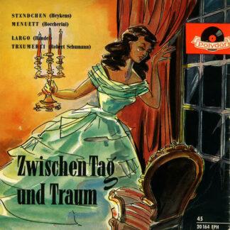 Ferry Taby Mit Seinen Konzert-Solisten / Walter Günther Und Sein Streichorchester - Zwischen Tag Und Traum (7