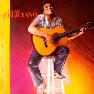 José Feliciano - Como Tu Quieres (LP, Album)
