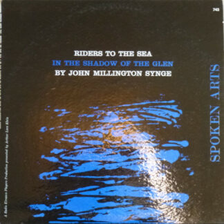 John Millington Synge - Riders To The Sea / In The Shadow Of The Glen (LP, Album)
