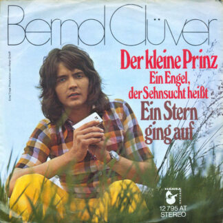 """Bernd Clüver - Der Kleine Prinz (Ein Engel, Der Sehnsucht Heißt) (7"""", Single)"""