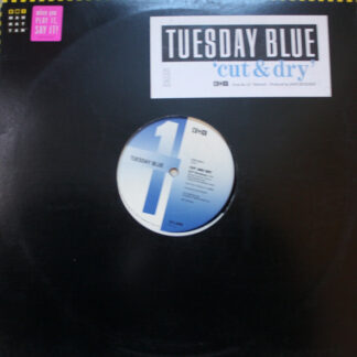 "Tuesday Blue - Cut And Dry (12"", Promo)"